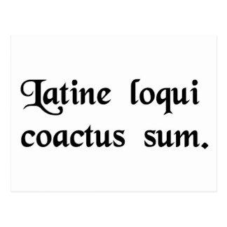 Ich habe diesen Zwang, zum des Lateins zu sprechen Postkarte