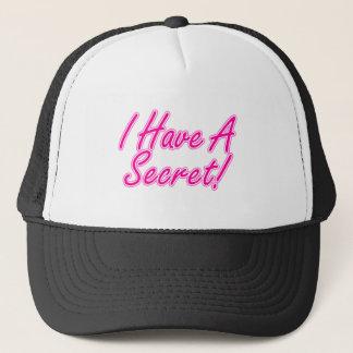 Ich habe ein Geheimnis Truckerkappe