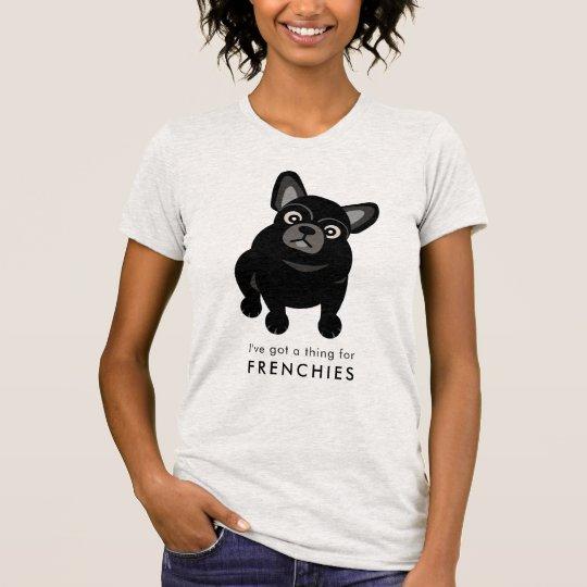 Ich habe eine Sache für Frenchies-französische T-Shirt