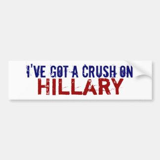 Ich habe eine Zerstampfung auf Hillary Autoaufkleber