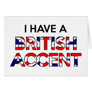 Ich habe einen britischen Akzent Karte