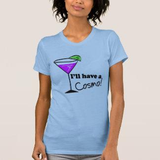 Ich habe einen Cosmo T - Shirt
