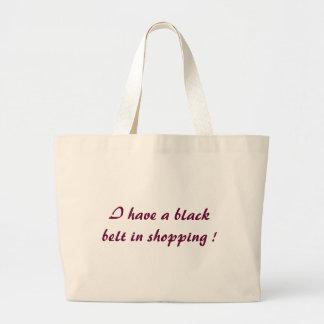 Ich habe einen schwarzen Gürtel im Einkaufen! Jumbo Stoffbeutel