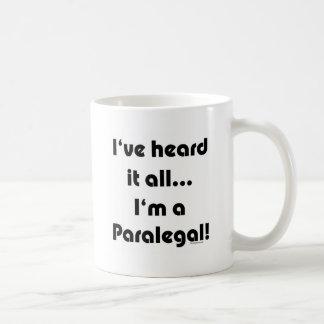 Ich habe es… Rechtsassistent gehört Kaffeetasse