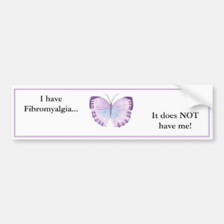 Ich habe Fibromyalgia,…, das es mich NICHT hat! Autoaufkleber