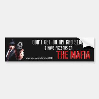 Ich habe Freunde in der Mafia Autoaufkleber