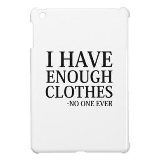 Ich habe genügend Kleidung iPad Mini Hülle