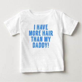 Ich habe mehr Haar als mein Vati Baby T-shirt