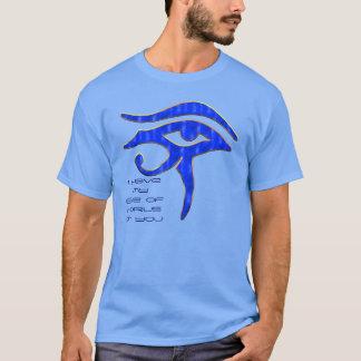 Ich habe mein Auge von Horus auf Ihnen T-Shirt