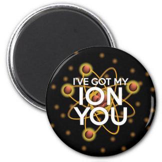 Ich habe MEIN ION SIE Runder Magnet 5,7 Cm