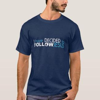 Ich habe mich ENTSCHIEDEN, JESUS-T-Stück ZU FOLGEN T-Shirt