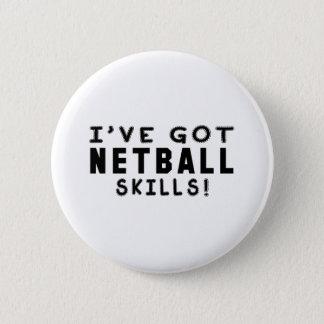 Ich habe Netball-Fähigkeiten Runder Button 5,7 Cm