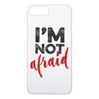 Ich habe nicht Angst - übergeben Sie iPhone 8 Plus/7 Plus Hülle