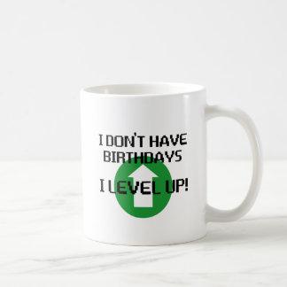 Ich habe nicht Geburtstage… Kaffeetasse