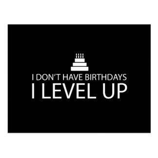 Ich habe nicht Niveau der Geburtstags-I oben Postkarte