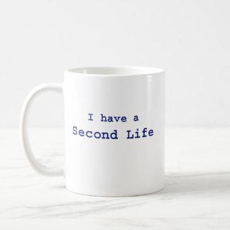 Ich habe Second Life Kaffeetasse