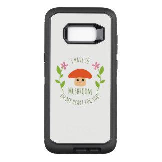 Ich habe so Pilz in meinem Herzen für Sie OtterBox Defender Samsung Galaxy S8+ Hülle