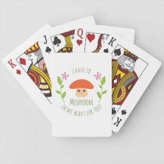 Ich habe so Pilz in meinem Herzen für Sie Spielkarten