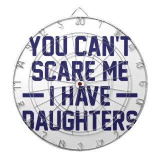 Ich habe Töchter Dartscheibe