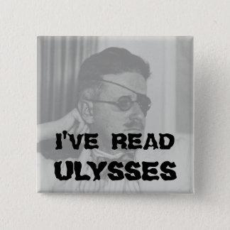 """""""Ich habe Ulysses"""" Knopf gelesen Quadratischer Button 5,1 Cm"""