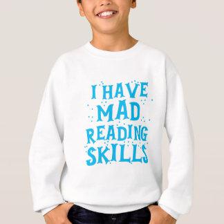 ich habe wütende Lesefähigkeiten Sweatshirt