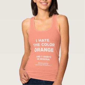 Ich hasse die Farborange und -T - Shirts im