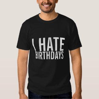 Ich hasse Geburtstage lustigen Anti-Geburtstag T - T Shirts