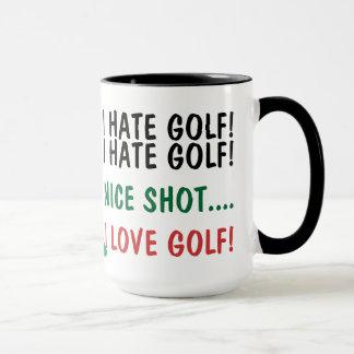 Ich hasse Golf! I Liebe-Golf! Tasse