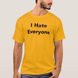 Ich hasse jeder T-Shirt