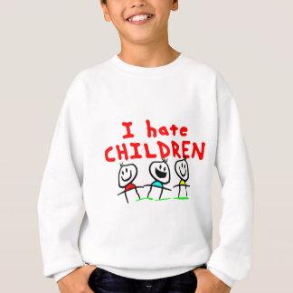 Ich hasse Kinder! Sweatshirt