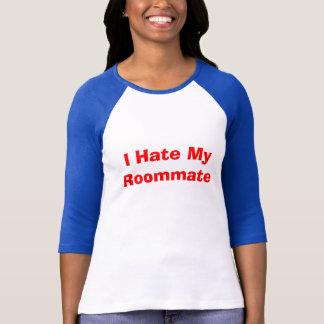 Ich hasse meinen Zimmergenossen T-Shirt