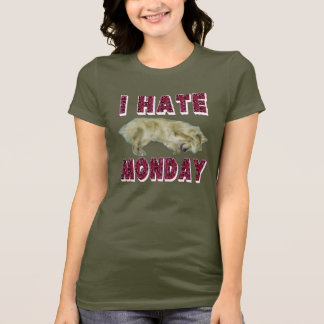 Ich hasse Montag-T-Shirt T-Shirt