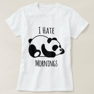 Ich hasse Morgen T-Shirt