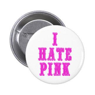 Ich hasse Rosa Anstecknadelbutton