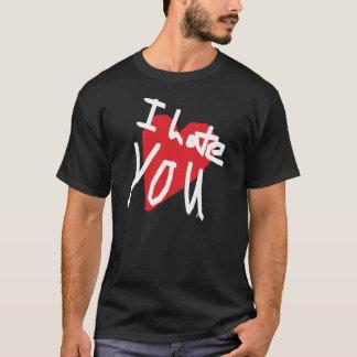 Ich hasse Sie T-Shirt