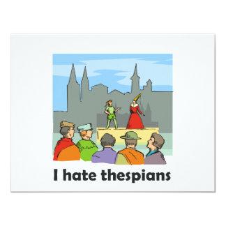 Ich hasse Thespians 10,8 X 14 Cm Einladungskarte
