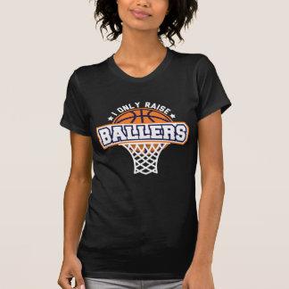 Ich hebe nur Ballers an T-Shirt