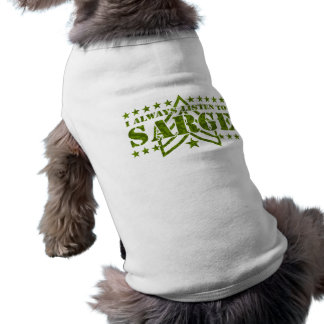 Ich höre immer zu Sarge Haustierbekleidung