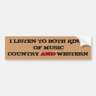Ich höre Land-und Western-Musik Autoaufkleber