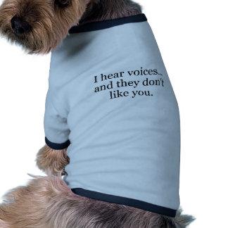 ich höre Stimmen Hund T Shirt