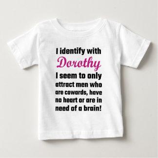 Ich identifiziere mit Dorothy Baby T-shirt