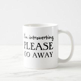 Ich introverting, gehe bitte weg tasse