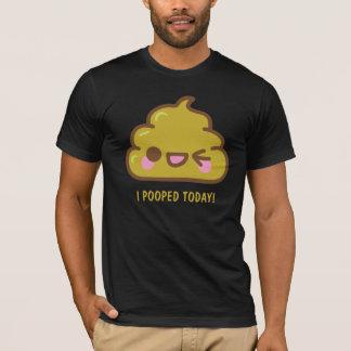 ich KACKTE HEUTE! Lustiger T - Shirt