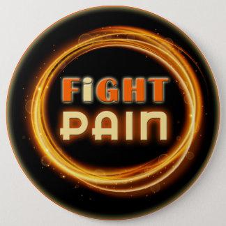 Ich kämpfe die Schmerz Runder Button 15,3 Cm
