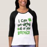 Ich kann alle Sie heraus trinken meckere Shirt