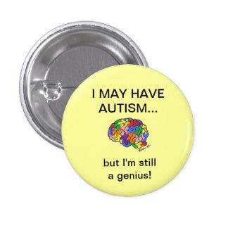 """""""Ich kann Autismus haben, aber…"""" Knopf Runder Button 2,5 Cm"""