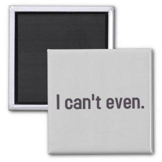 Ich kann nicht einmal. quadratischer magnet