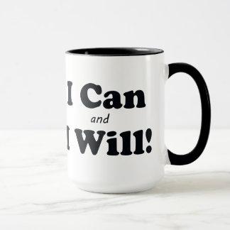 Ich kann und ich werde es tun tasse
