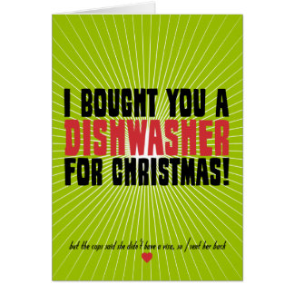 Ich kaufte Sie eine Spülmaschine für Weihnachten Grußkarte