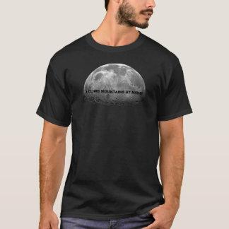 Ich klettere Berge nachts T-Shirt